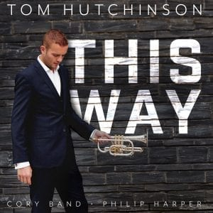 Tom Hutchinson Solo CD This Way